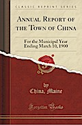 Annual Report of the Town of China