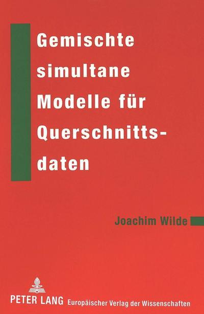 Gemischte simultane Modelle für Querschnittsdaten