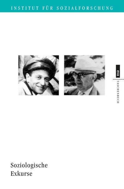 Soziologische Exkurse (EVA Taschenbuch)