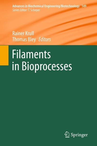 Filaments in Bioprocesses