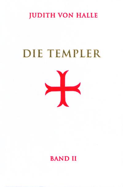 Die Templer. Bd.2