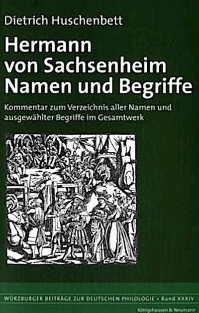 Hermann von  Sachsenheim –  Namen und Begriffe
