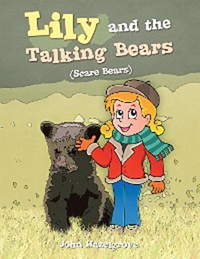 Lily and the Talking Bears