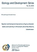 Spatial and temporal dynamics of groundwater table and salinity in Khorezm (Aral Sea Basin), Uzbekistan
