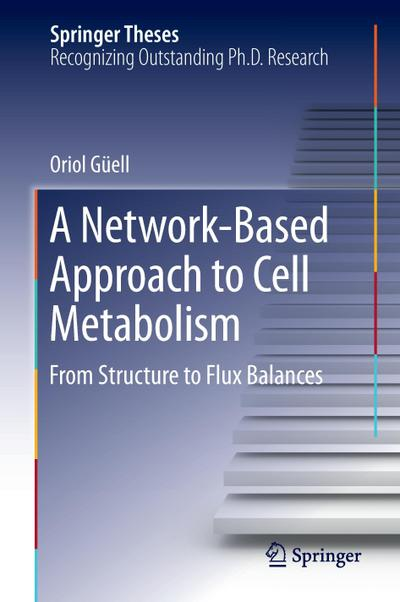 A Network-Based Approach to Cell Metabolism