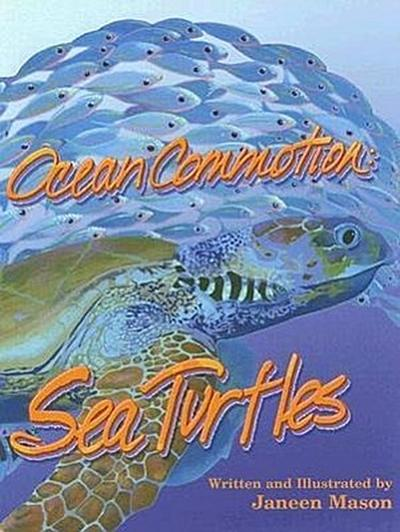 Ocean Commotion: Sea Turtles
