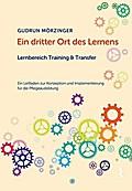 Ein dritter Ort des Lernens: Lernbereich Training & Transfer
