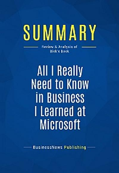 Summary: All I Really Need to Know in Business I Learned at Microsoft