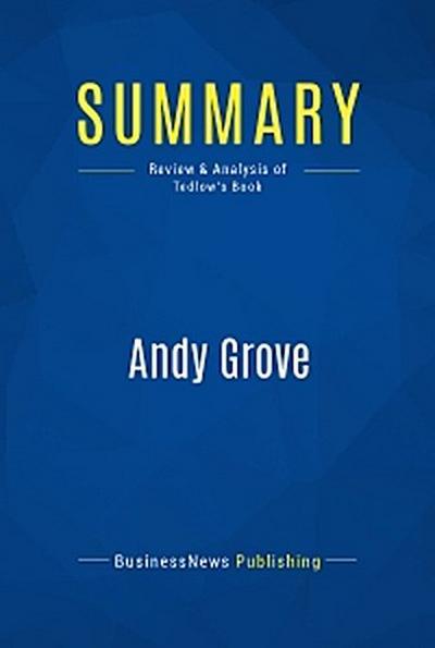 Summary: Andy Grove