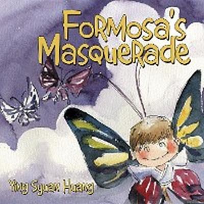Formosa'S Masquerade
