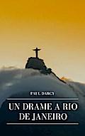 Un Drame ¿io de Janeiro