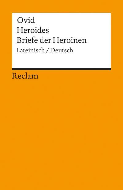 Heroides / Briefe der Heroinen
