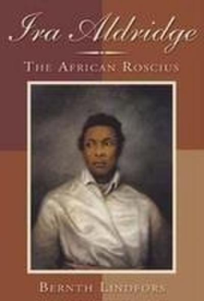 IRA Aldridge: The African Roscius