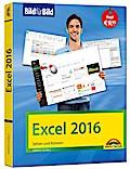 Excel 2016 Bild für Bild: sehen und können