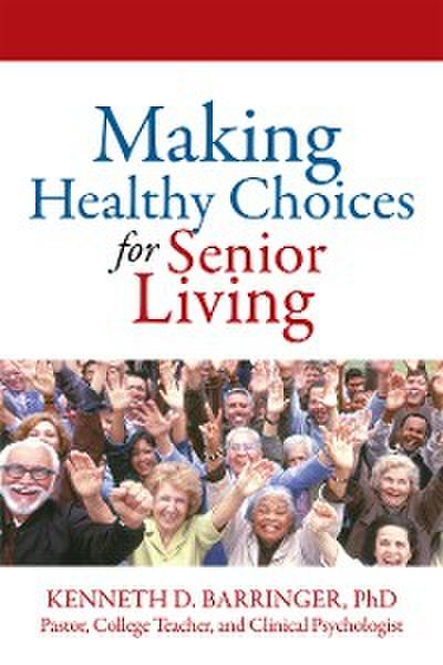 Making Healthy Choices for Senior Living