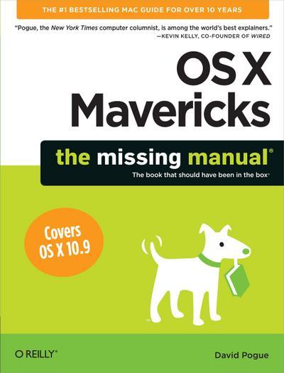 OS X Mavericks: The Missing Manual (Missing Manuals)