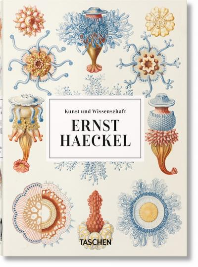 Ernst Haeckel. 40th Anniversary Edition