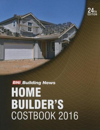 2016 Bni Home Builders Costbook