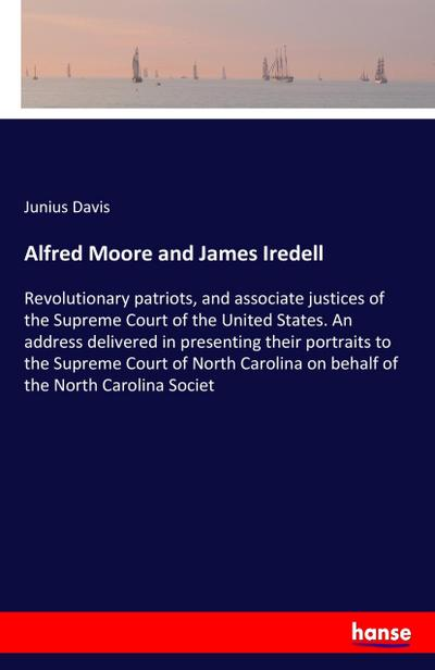 Alfred Moore and James Iredell