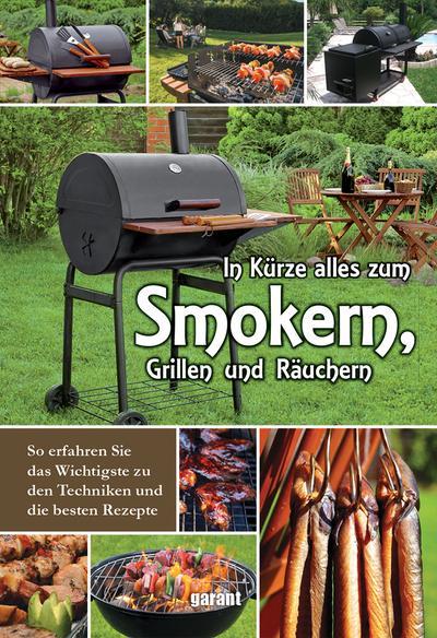 In Kürze zum Smokern, Grillen und Räuchern