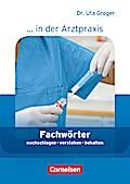 Medizinische Fachangestellte/... in der Arztpraxis - Aktuelle Ausgabe