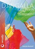 Djingalla   Das Buch; Tänze, Tanzgeschichten  ...