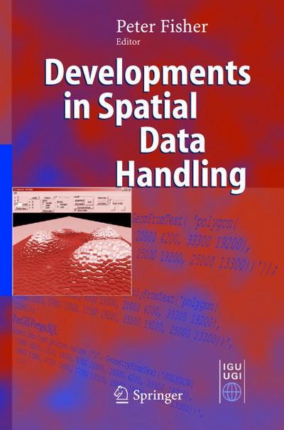 Developments in Spatial Data Handling