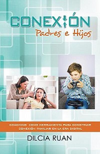 Conexión Padres E Hijos