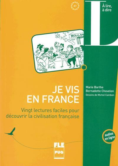 Je vis en France: Vingt lectures faciles pour découvrir la civilisation française / Buch