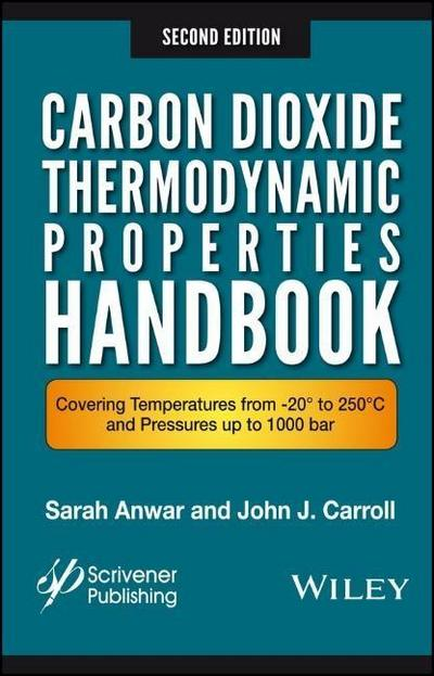 Carbon Dioxide Thermodynamic Properties Handbook: Covering Temperatures from -20â° to 250â°c and Pressures Up to 1000 Bar