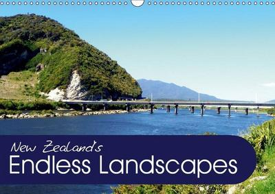 New Zealand's Endless Landscapes (Wall Calendar 2019 DIN A3 Landscape)