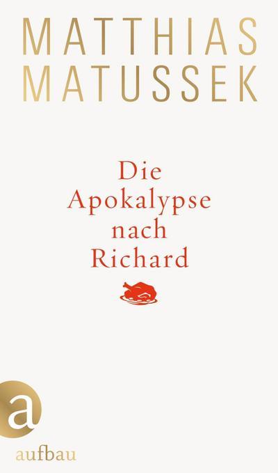 Die Apokalypse nach Richard: Eine festliche Geschichte