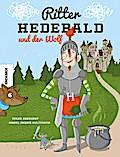 Ritter Hedebald und der Wolf; Ill. v. GroÃ?e  ...