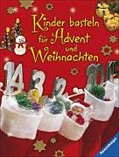 Kinder basteln für Advent und Weihnachten