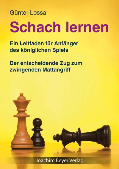 Schach lernen: Ein Leitfaden für Anfänger des königlichen Spiels