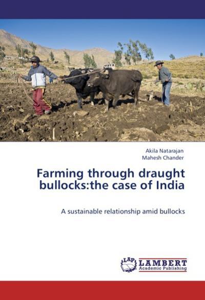 Farming through draught bullocks:the case of India