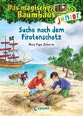 Das magische Baumhaus junior 04 - Suche nach dem Piratenschatz