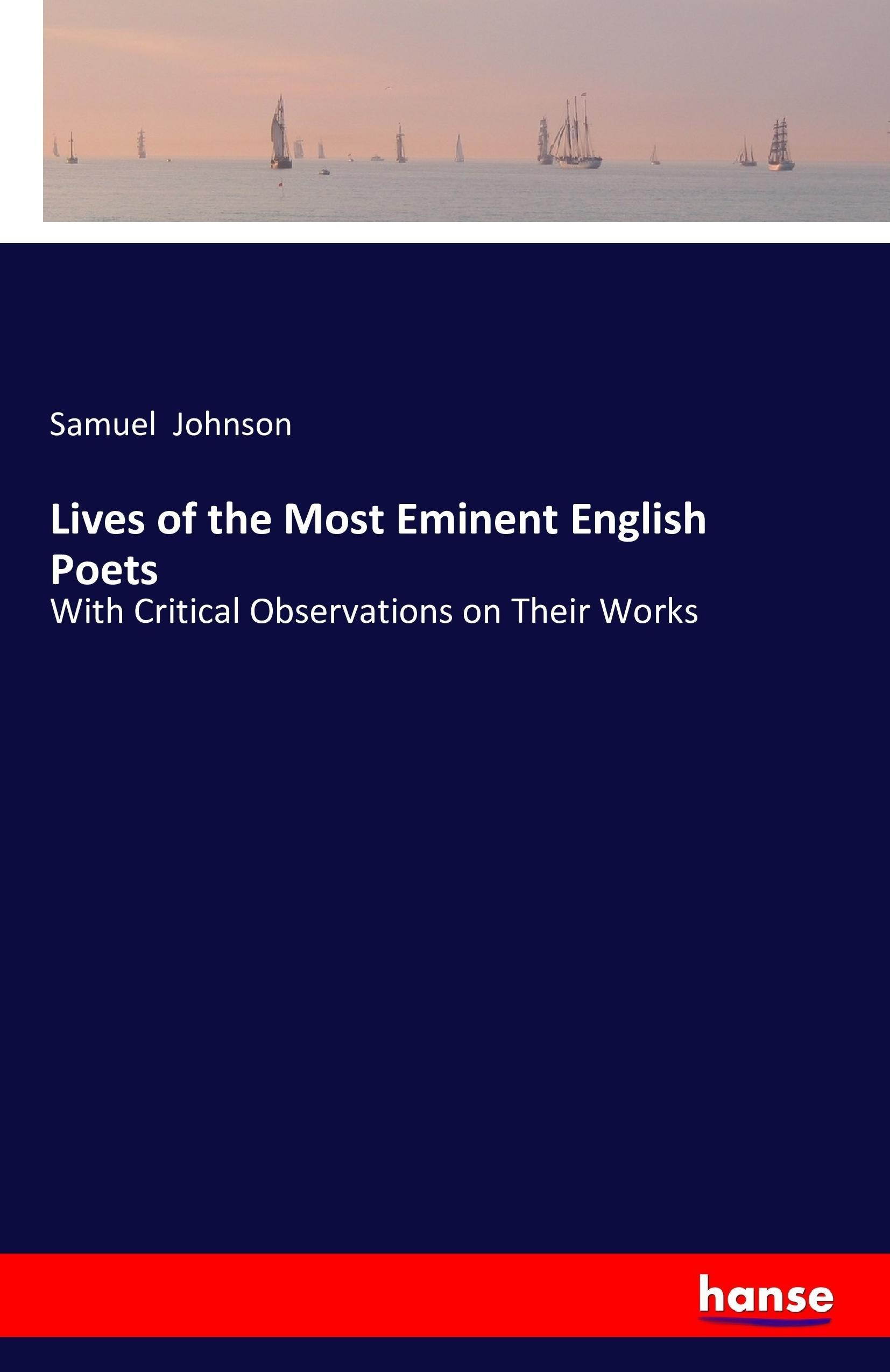 Lives of the Most Eminent English Poets   Samuel Johnson    9783741181788