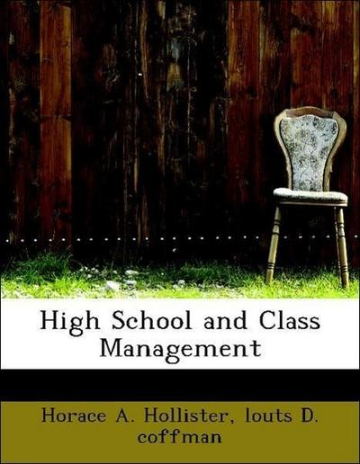 High School and Class Management