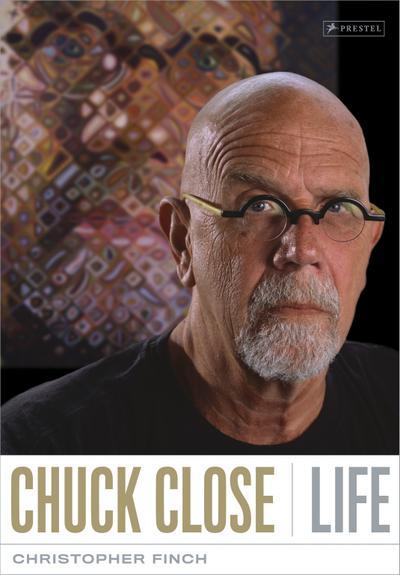 Chuck Close: Life