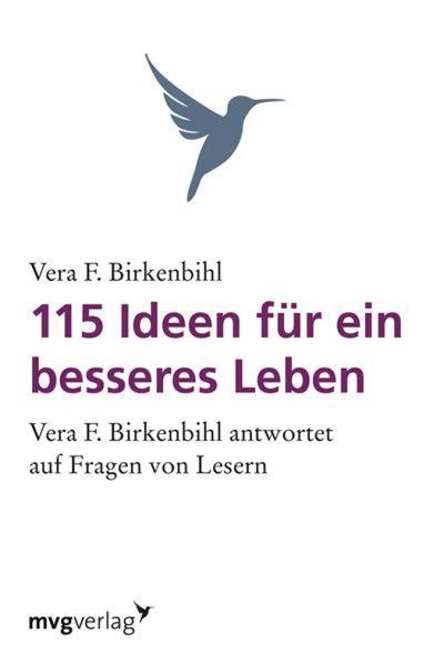 115 Ideen für ein besseres Leben