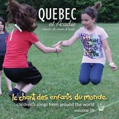 Kinderlieder aus aller Welt Vol.19-Quebec & Acalie