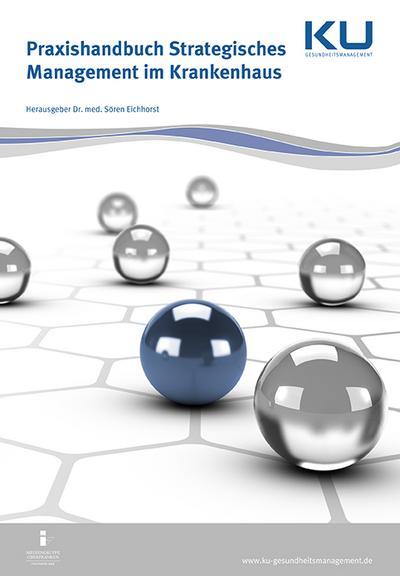 Praxishandbuch Strategisches Management im Krankenhaus
