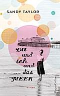 Du und ich und das Meer