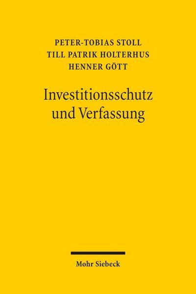 Investitionsschutz und Verfassung