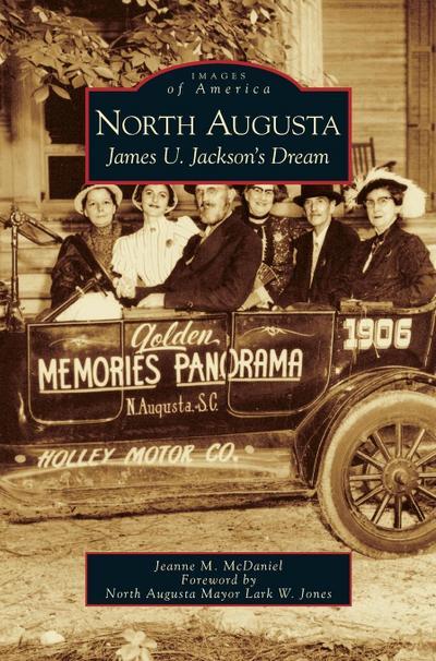 North Augusta: James U. Jackson's Dream