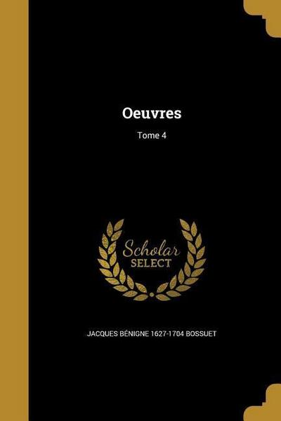 FRE-OEUVRES TOME 4