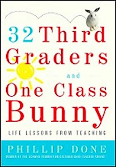 32 Third Graders and One Class Bunny