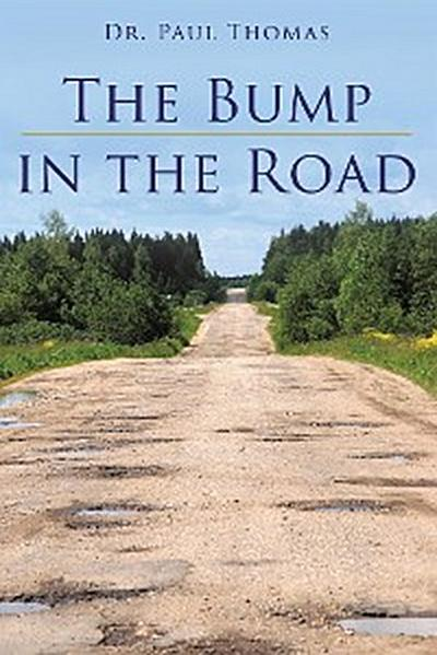 The Bump in the Road