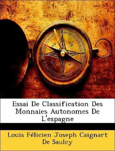 Essai De Classification Des Monnaies Autonomes De L'espagne